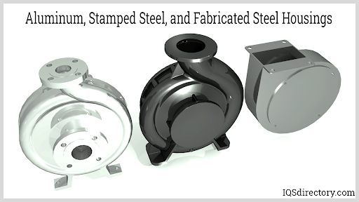 Aluminum, Stamped Steel, and Fabricated Steel Housings