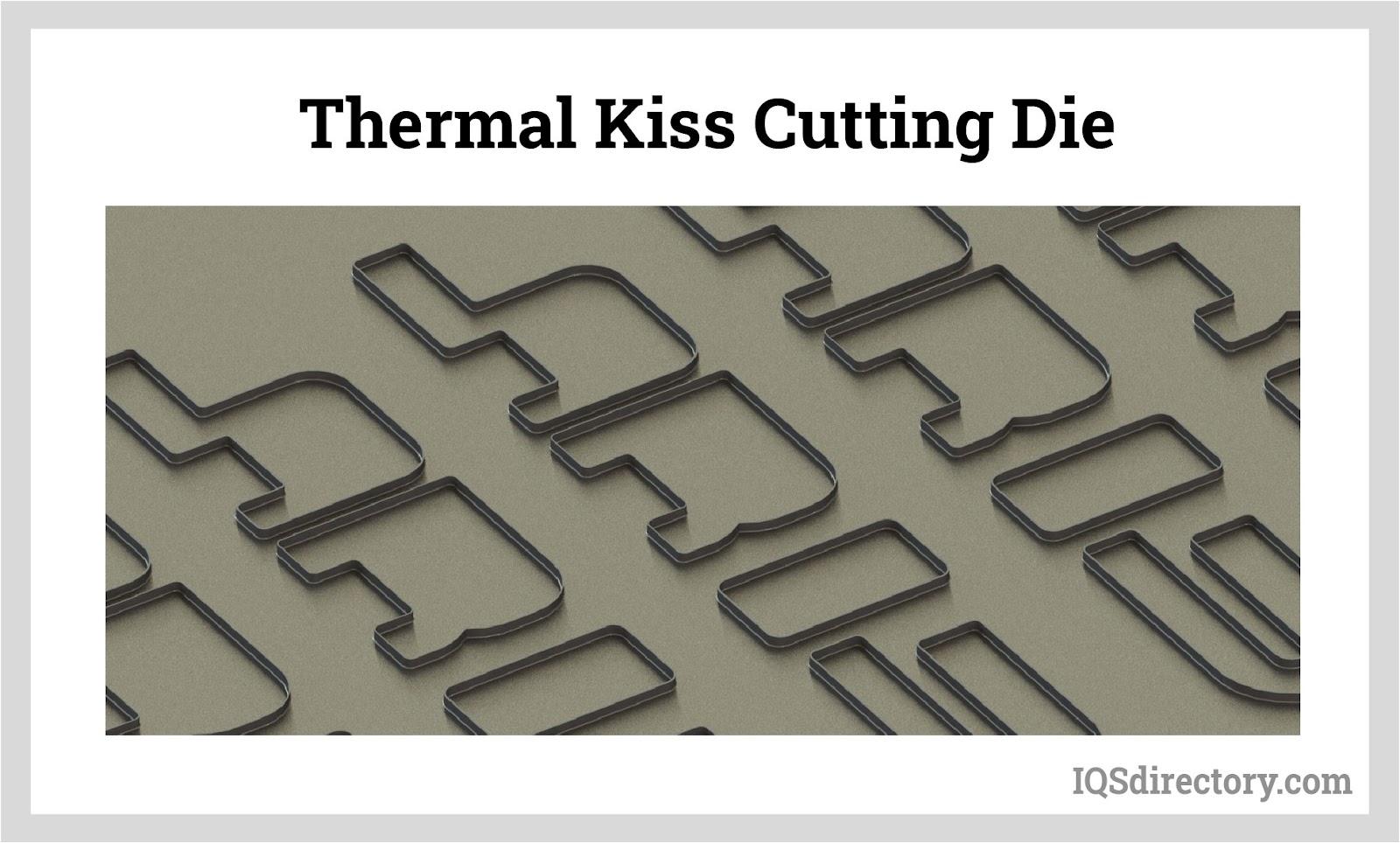 Thermal Kiss Cutting Die