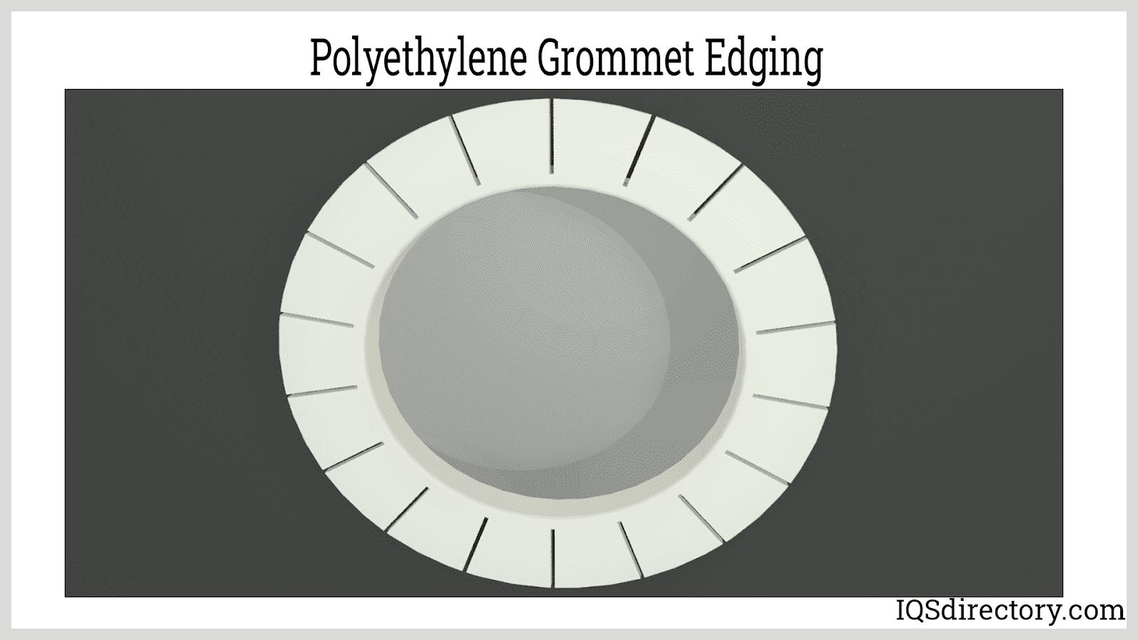 Polyethylene Grommet Edging