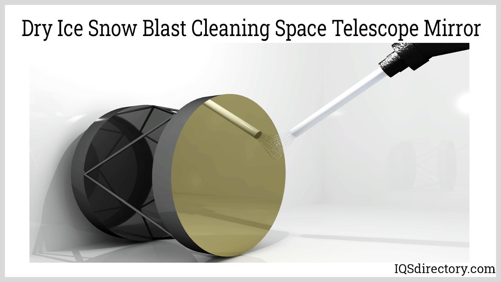 Dry Ice Snow Blast Cleaning Space Telescope Mirror