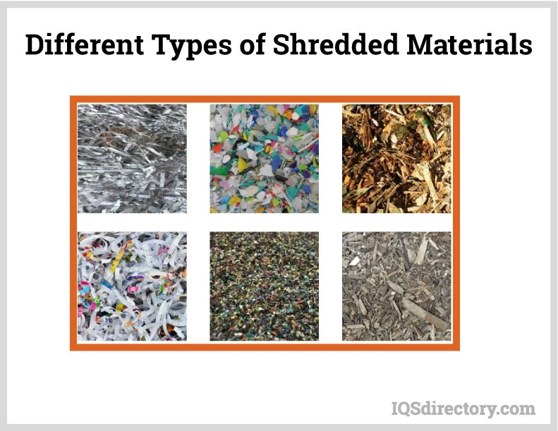 Different Types of Shredded Materials