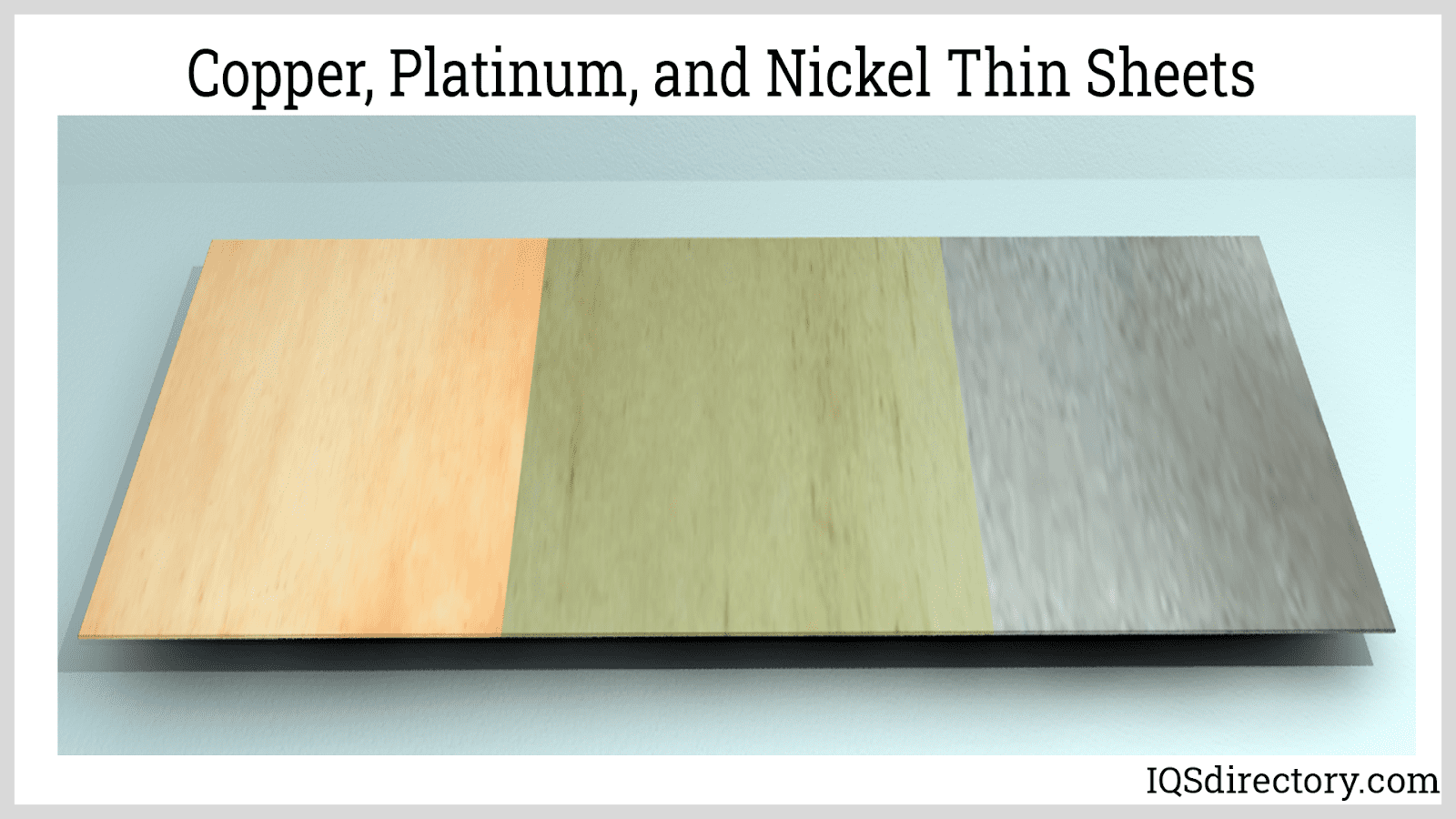 Copper, Platinum, and Nickel Thin Sheets