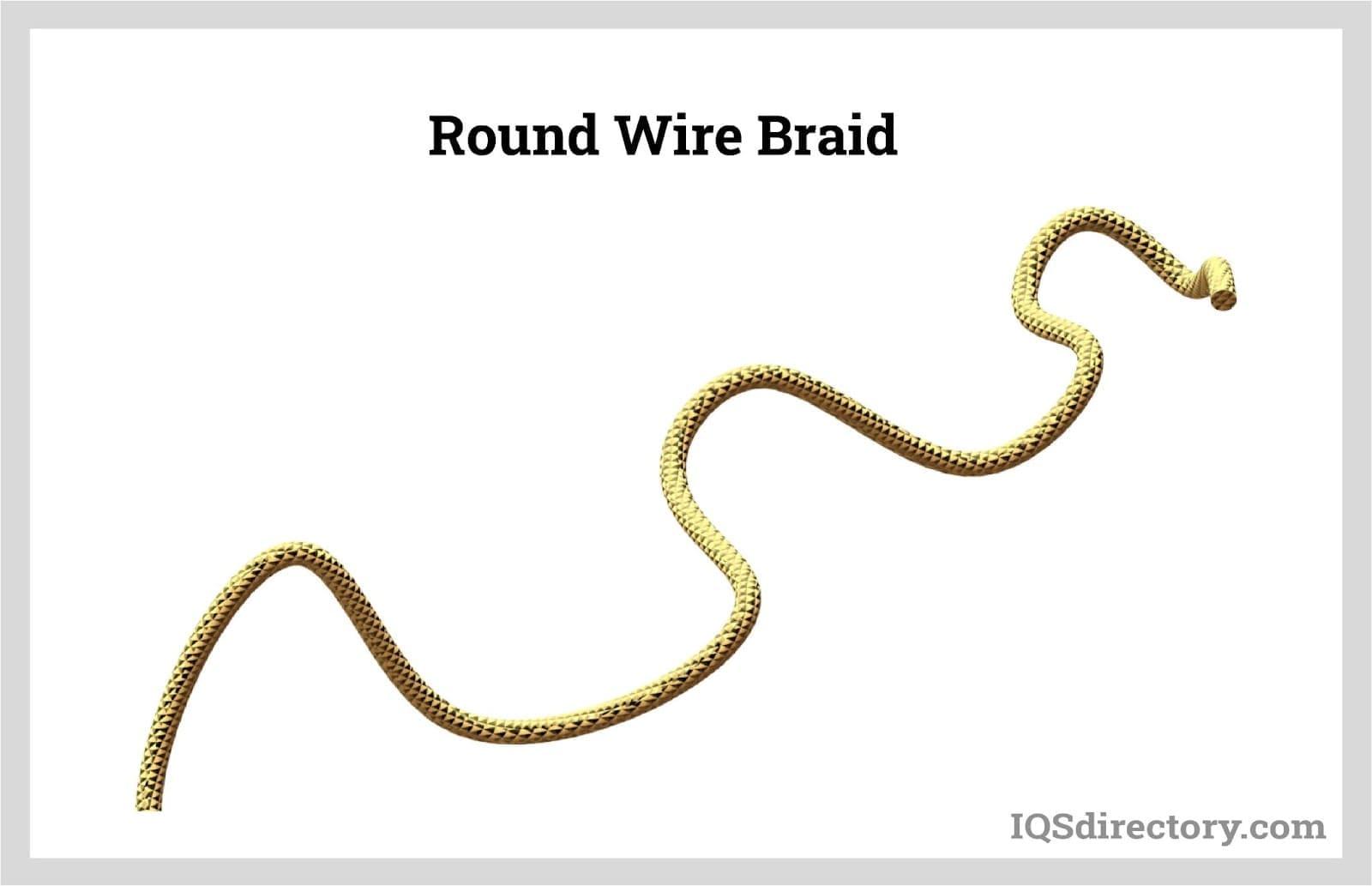 Round Wire Braid
