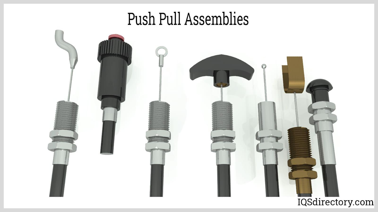 Push Pull Assemblies