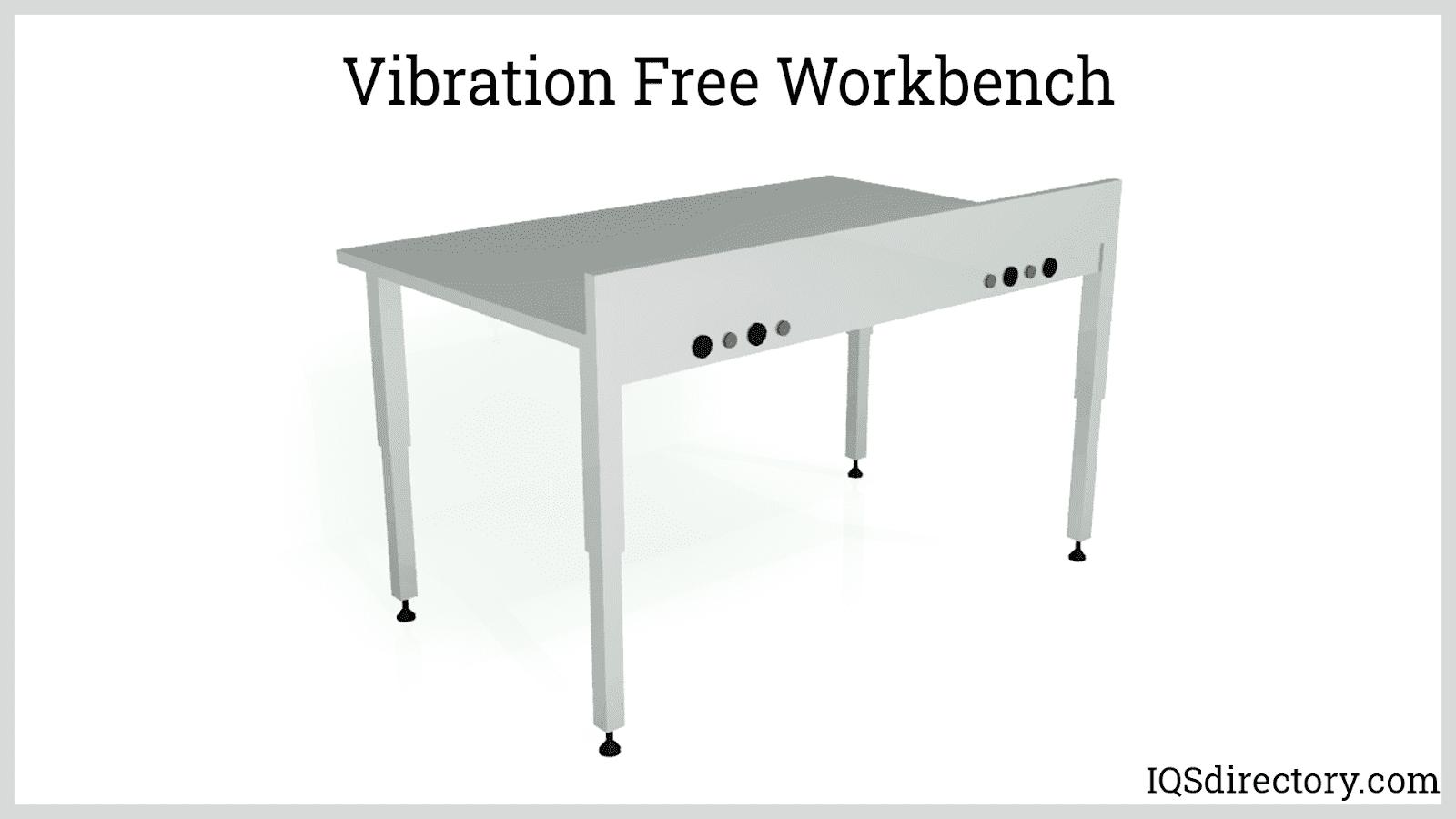 Vibration Free Workbench