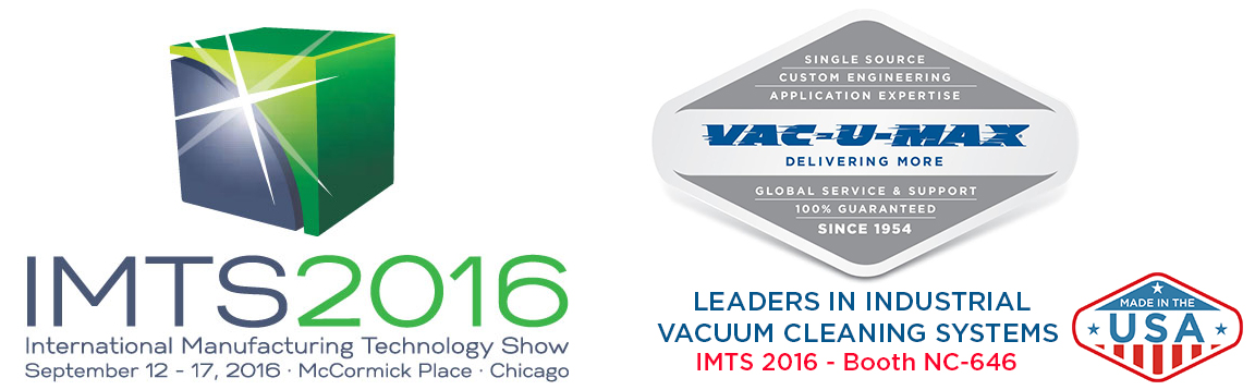 VAC-U-MAX to Exhibit Industrial Vacuums at IMTS 2016
