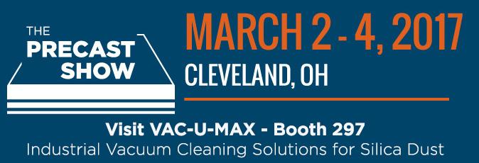 VAC-U-MAX Will Exhibit at THE 2017 PRECAST SHOW